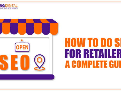 How To Do SEO for Retailers: A Completed Guide