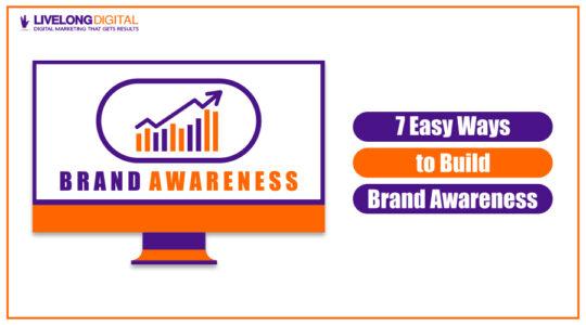 7 Easy Ways to Build Brand Awareness